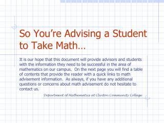So You're Advising a Student to Take Math…