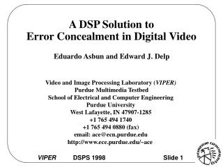 A DSP Solution to Error Concealment in Digital Video