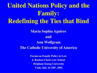 United Nations Policy and the Family: Redefining the Ties that Bind