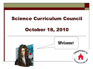 Science Curriculum Council October 18, 2010