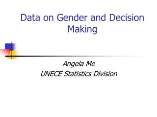 Data on Gender and Decision Making