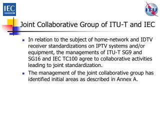 Joint Collaborative Group of ITU-T and IEC