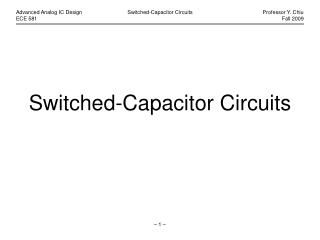 Switched-Capacitor Circuits