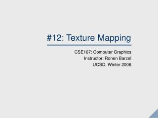 #12: Texture Mapping