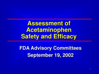 Assessment of Acetaminophen Safety and Efficacy