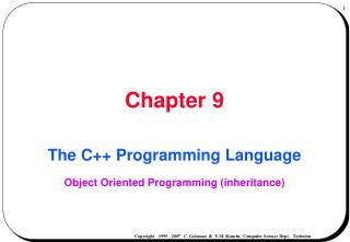 The C++ Programming Language Object Oriented Programming (inheritance)