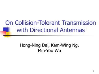 On Collision-Tolerant Transmission with Directional Antennas