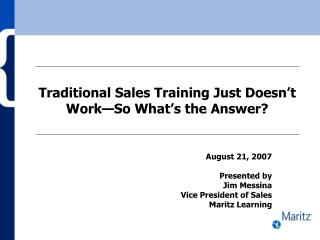 Traditional Sales Training Just Doesn't Work—So What's the Answer?