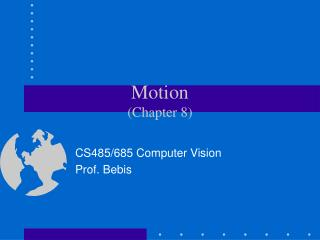 Motion (Chapter 8)