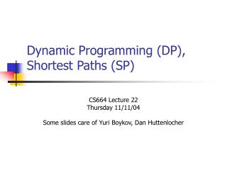 Dynamic Programming (DP), Shortest Paths (SP)