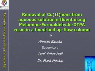 By	 Ahmad Baraka Supervisors Prof. Peter Hall Dr. Mark Heslop