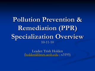 Pollution Prevention & Remediation (PPR) Specialization Overview