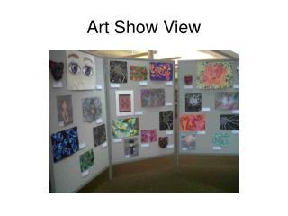 Art Show View