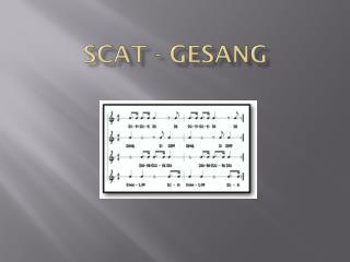 Scat - Gesang