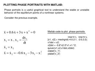 PLOTTING PHASE PORTRAITS WITH MATLAB: