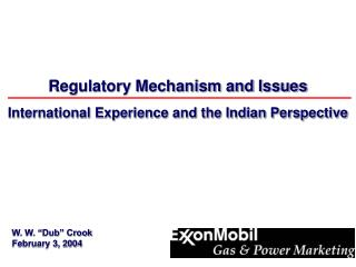 Regulatory Mechanism and Issues