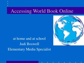 Accessing World Book Online