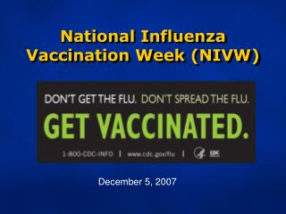 National Influenza Vaccination Week (NIVW)