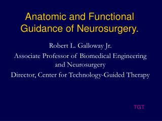Anatomic and Functional Guidance of Neurosurgery.