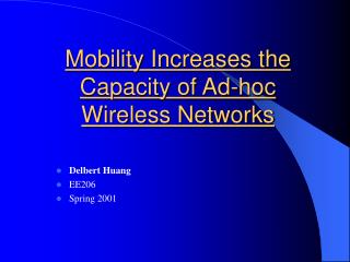 Mobility Increases the Capacity of Ad-hoc Wireless Networks
