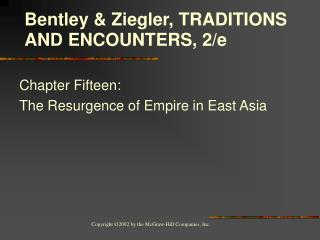 Chapter Fifteen:  The Resurgence of Empire in East Asia