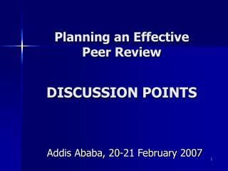 Planning an Effective  Peer Review DISCUSSION POINTS