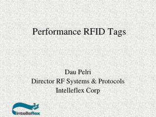 Performance RFID Tags