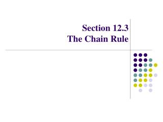 Section 12.3 The Chain Rule