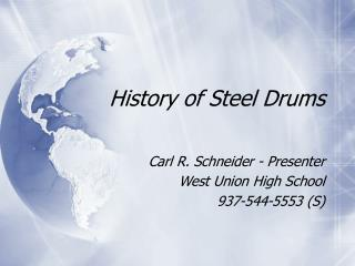 History of Steel Drums