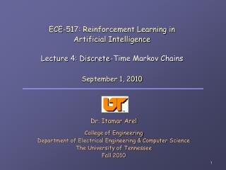 ECE-517: Reinforcement Learning in  Artificial Intelligence Lecture 4: Discrete-Time Markov Chains