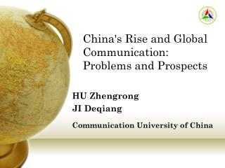 China's Rise and Global Communication:  Problems and Prospects