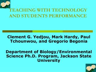 TEACHING WITH TECHNOLOGY  AND STUDENTS PERFORMANCE