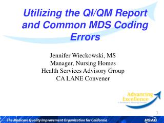 Utilizing the QI/QM Report and Common MDS Coding Errors