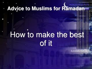 Advice to Muslims for Ramadan