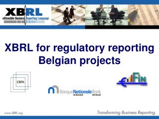 XBRL for regulatory reporting Belgian projects
