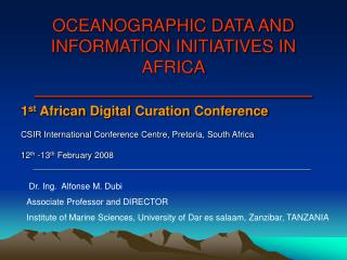 OCEANOGRAPHIC DATA AND INFORMATION INITIATIVES IN AFRICA