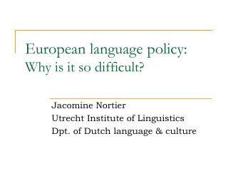 European language policy: Why is it so difficult?