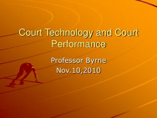 Court Technology and Court Performance