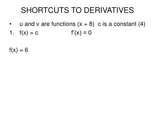 SHORTCUTS TO DERIVATIVES