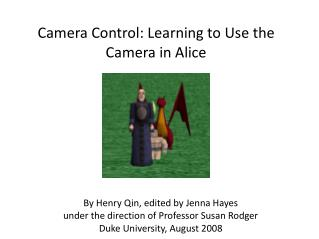 Camera Control: Learning to Use the Camera in Alice