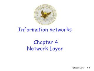 Information networks     Chapter 4 Network Layer