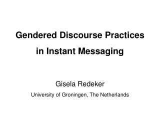 Gendered Discourse Practices in Instant Messaging