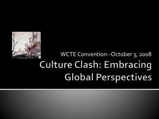 Culture Clash: Embracing Global Perspectives