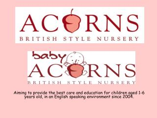 ACORNS: for ages 2.5-6 years old