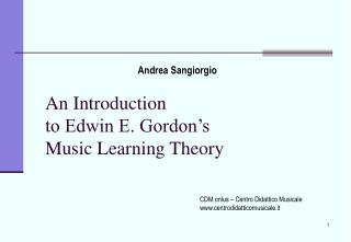 An Introduction  to Edwin E. Gordon's Music Learning Theory