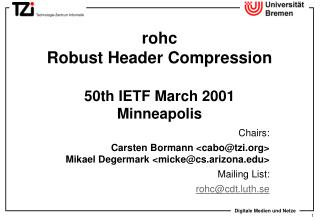 rohc  Robust Header Compression  50th IETF March 2001 Minneapolis