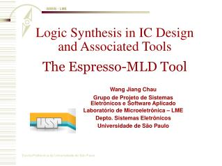 Logic Synthesis in IC Design and Associated Tools The Espresso-MLD Tool