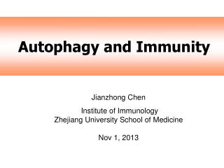 Autophagy and Immunity