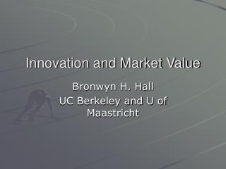 Innovation and Market Value