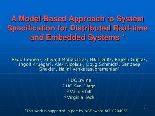 A Model-Based Approach to System Specification for Distributed Real-time and Embedded Systems *